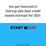 We were nominated as a top startup by The Startup Pill. In their 37 Innovative Credit Startups To Keep An Eye On In 2021
